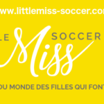 Sur la route de… Little Miss Soccer !